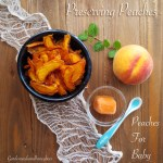 Preserving Peaches & Peaches for Baby
