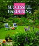 Step-by-Step Successful Gardening
