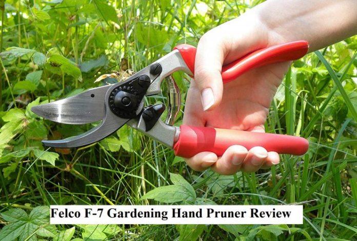 Felco F-7 Gardening Hand Pruner Review