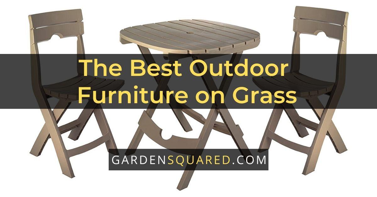best outdoor furniture on grass