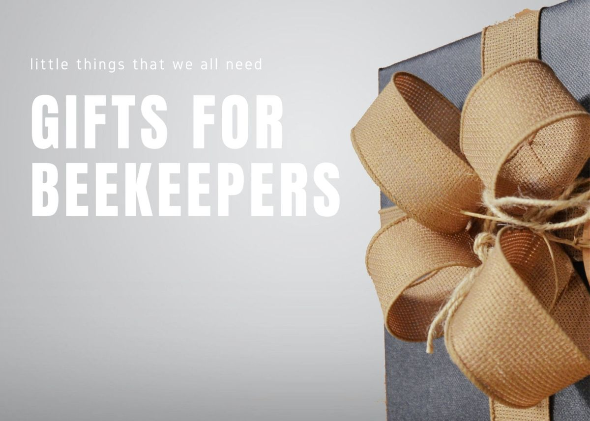 Gifts for Beekeepers