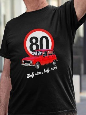 Bolj star bolj nor 80 katrca, majica