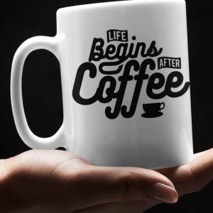 Skodelica Life begins after coffee 1