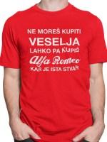 Ne moreš kupiti veselja lahko pa Alfa Romeo, majica