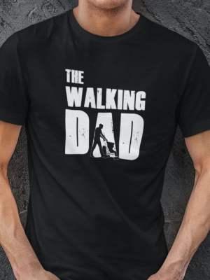 The walking dad voziček majica