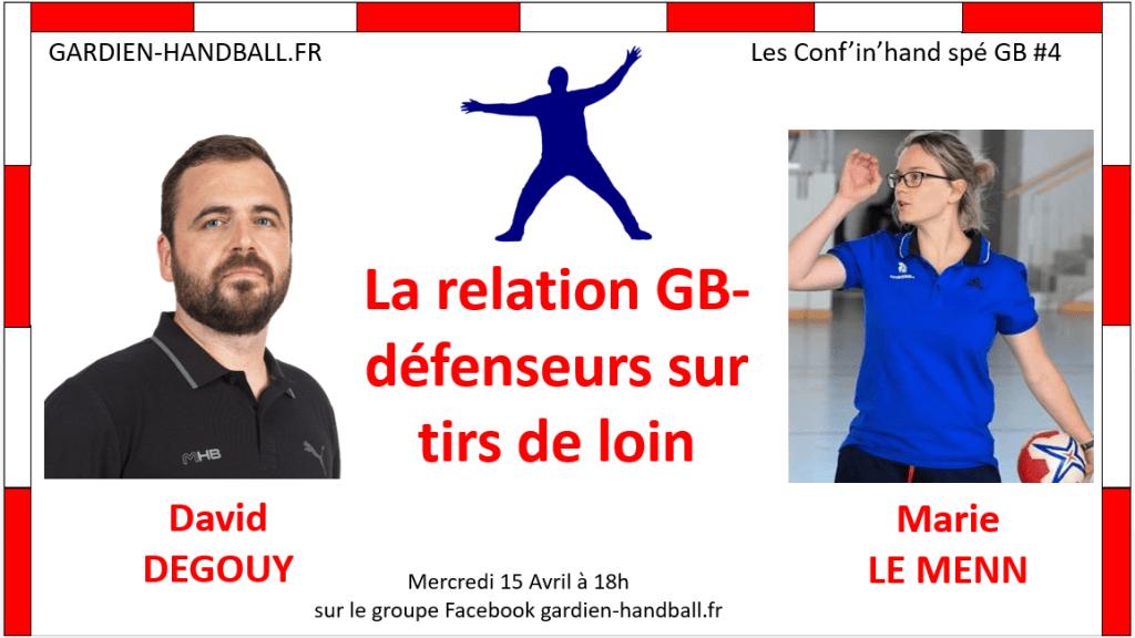 Conf'in'hand spé GB #4 : Relation gardien/défense sur tirs de loin (Invité : D.Degouy)