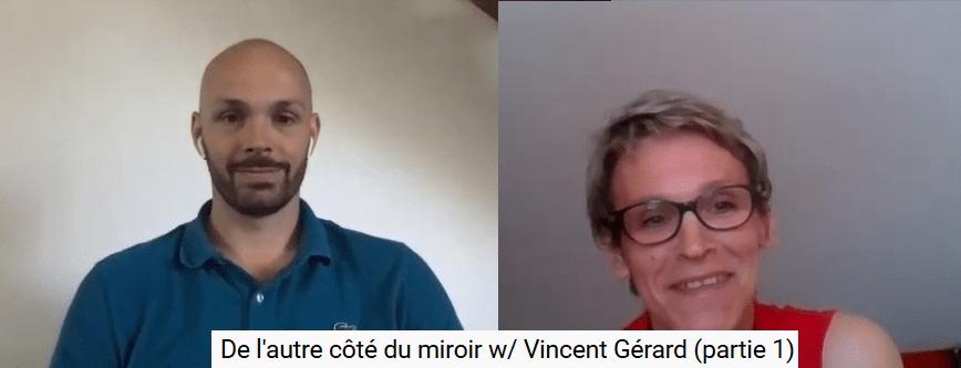 L'autre côté du miroir (Vincent Gérard)