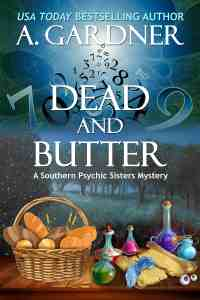 dead and butter by a.gardner