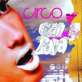 Circo - En el Cielo de Tu Boca - 2005. With Pedro Velez.