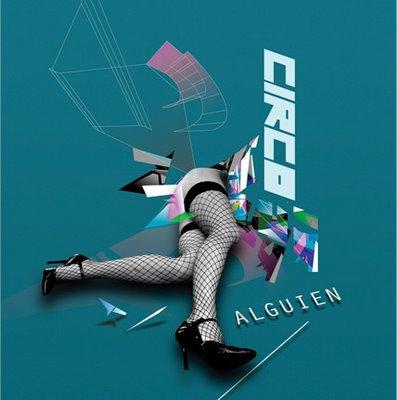 Circo - Alguien /single - 2007