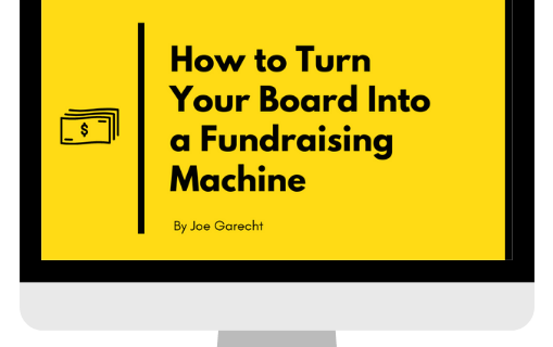 Turn Your Board Into a Fundraising Machine