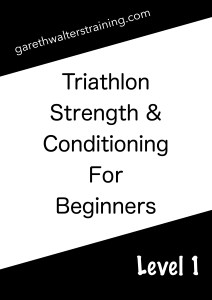 Triathlon Strength & Conditioning For Beginners