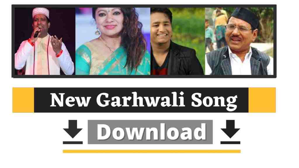 New Garhwali Song Mp3 Download 2020