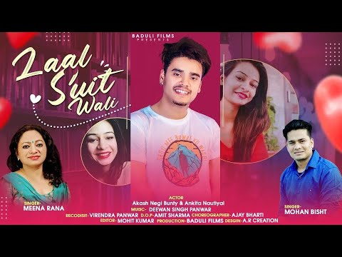 Laal Suit Wali Garhwali Song Download 2021. This song is sung by Mohan Bisht and Meena Rana