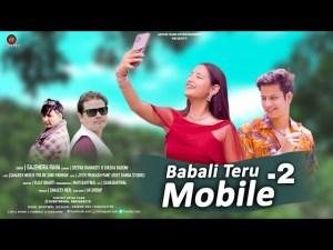 Babali Teru mobile 2 Garhwali song