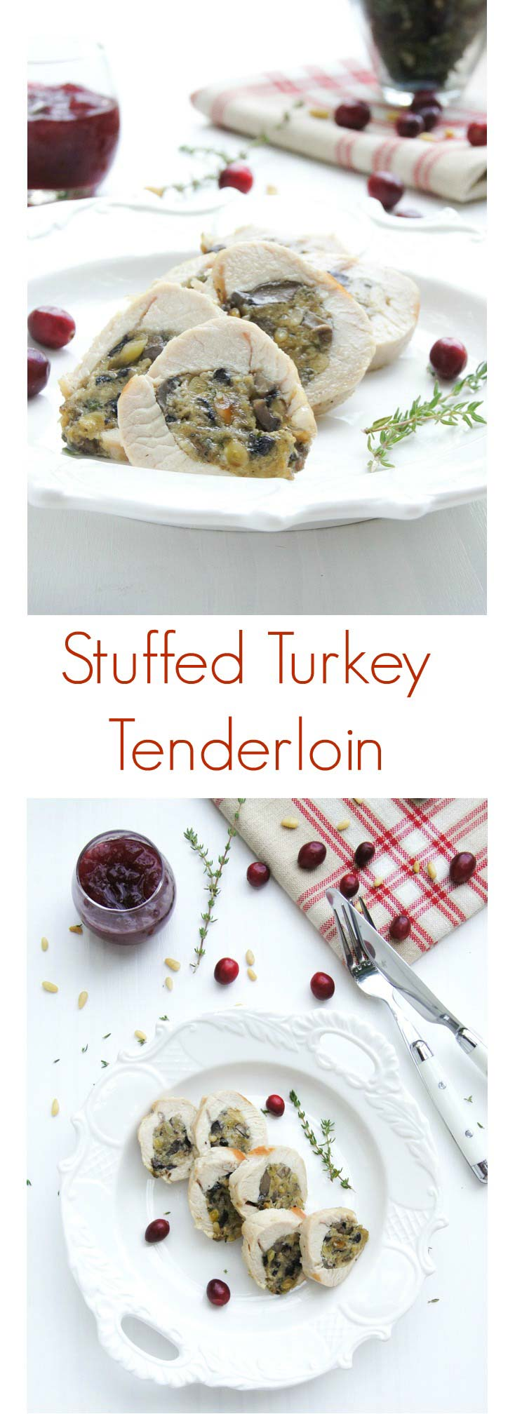 Thanksgiving Mushroom and Pine Nuts Stuffed Turkey Tenderloin is a wonderfully flavourful celebration dish - easy to prepare in 15min recipe.