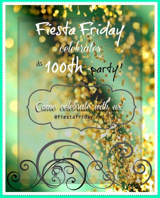 http://fiestafriday.net/2015/12/25/fiesta-friday-100/