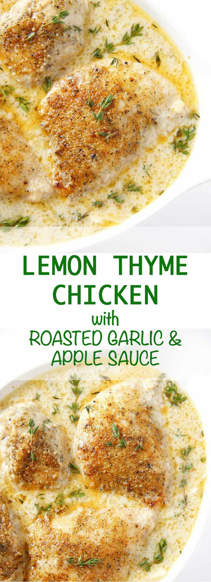 Easy Lemon Thyme Chicken with Roasted Garlic and Apple Sauce is an insanely moorish indulgence - perfect meal for two, ready in 40 min.