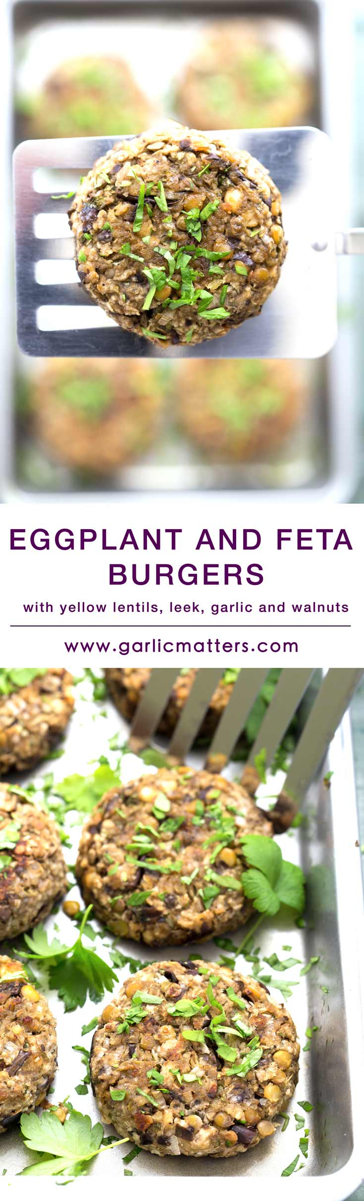 Eggplant and Feta Burgers Recipe - delightful, vegetarian patties made with toasted nuts, cumin, lentils, leeks & garlic. Easy, healthy and delicious! Perfect for lunch or dinner.