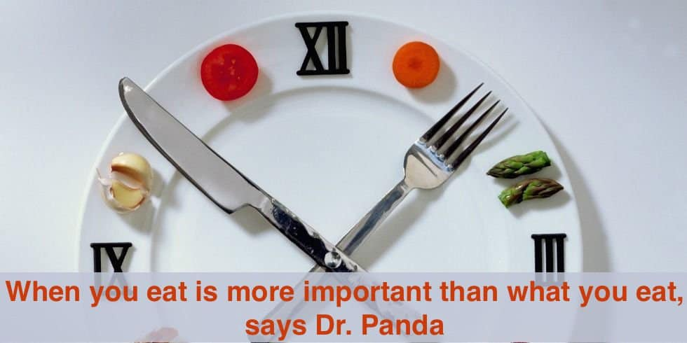 when you eat is more important than what you eat.