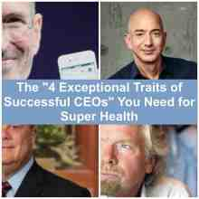 To attain super health you need Decisiveness, Impactful Engagement,Relentless Reliability, and Bold Adaptation.