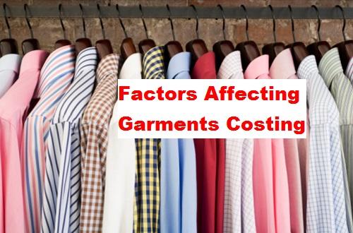 Factors Affecting Garments Costing
