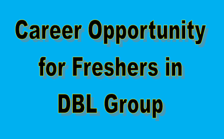 career Opportunity in DBL Group