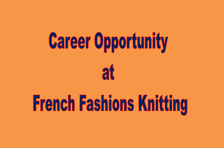 Career Opportunity at French Fashions Knitting