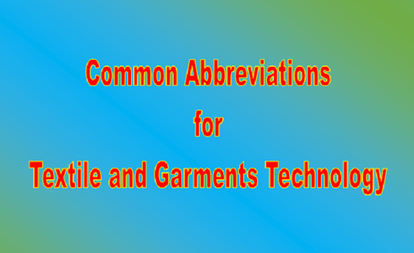 Common abbreviations for textiles and garments technology