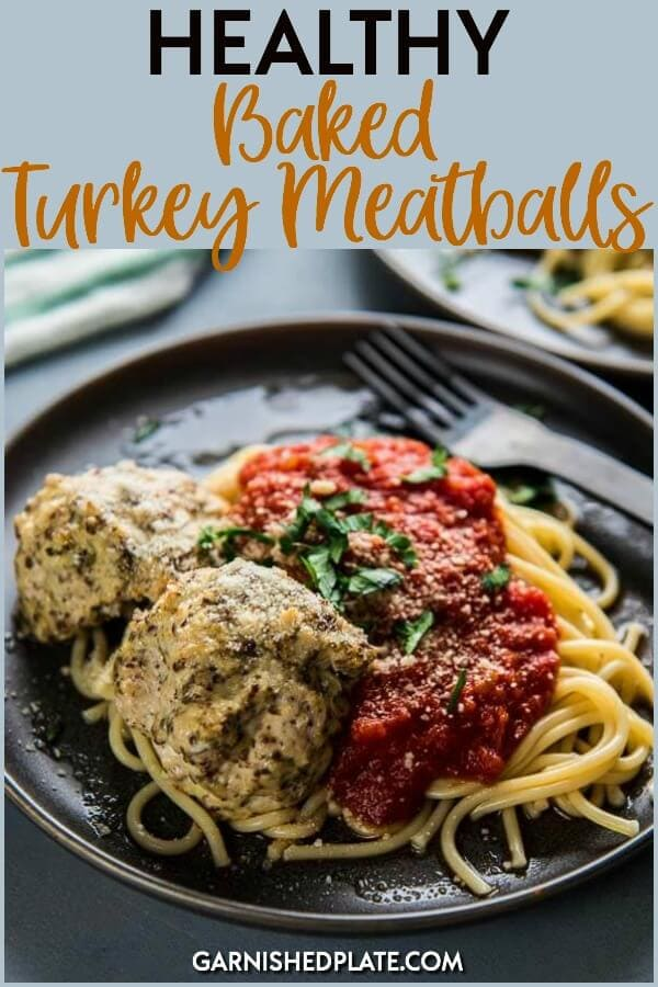 For a simple and delicious dinner, these healthy baked turkey meatballs are sure to be a hit with every member of the family. Easy to prepare and perfect for serving with pasta or veggie noodles for a totally customizable meal! #garnishedplate #turkey #meatballs #healthy #turkeymeatballs