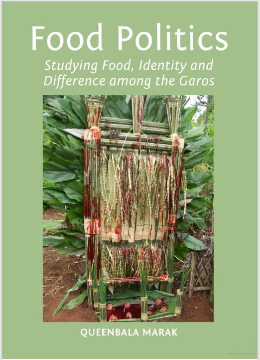 Food Politics Studying Food, Identity and Difference among the Garos