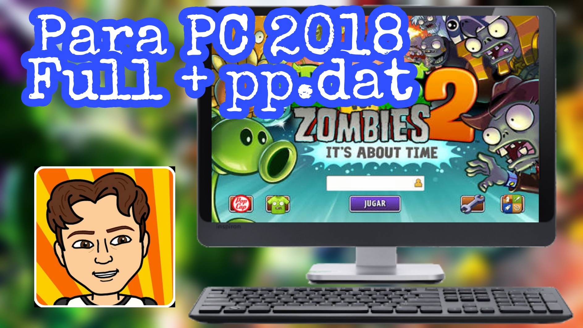 Plants Vs Zombies 2 Para Pc 2018 Full Juegos Para Android Y Pc