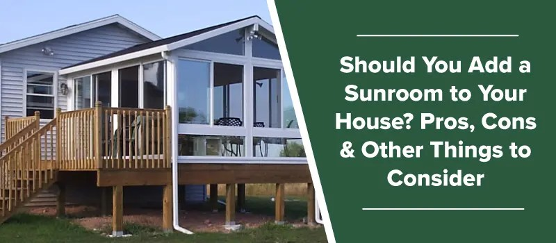should you add a sunroom to your house