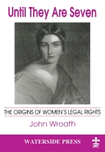 Until They Are Seven by John Wroath