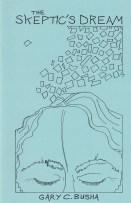 The Skeptic's Dream by Gary C. Busha