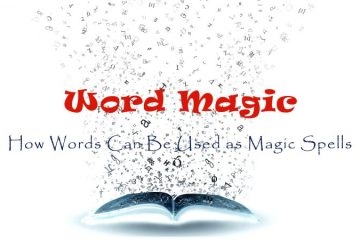 Word Magic - How Words can be Used as Magic Spells