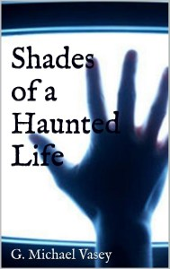 shades of a haunted life