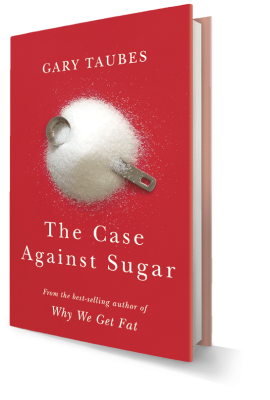 Widespread Praise for The Case Against Sugar