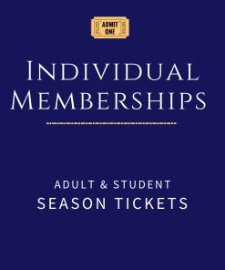 Individual Memberships and Season Tickets