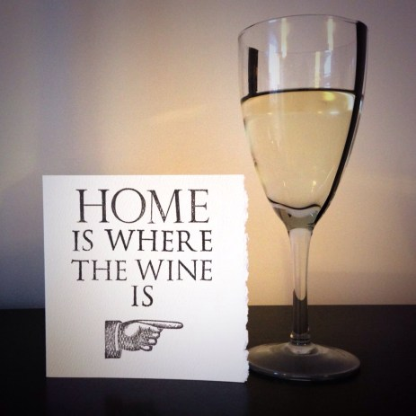 home is where the wine is