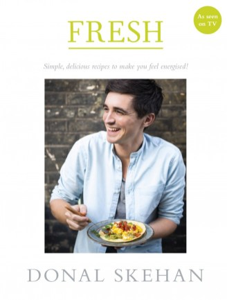 Donal Skehan fresh, Fresh cookbook cover, Fresh cookbook 2015, Donal Fresh book, fresh recipe Donal Skehan