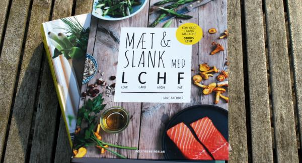 Weekendtesten: LCHF – spis dig mæt og slank (i fedt!)
