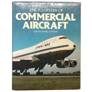 The Illustrated Encyclopedia of Commercial Aircraft (Book) (1980)