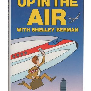 Up in the Air with Shelley Berman (Book) (1986)