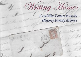 Thumbnail for the post titled: Writing Home: Civil War Letters from the Hinchey Family Archives