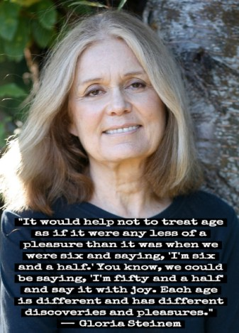Gloria Steinem on age