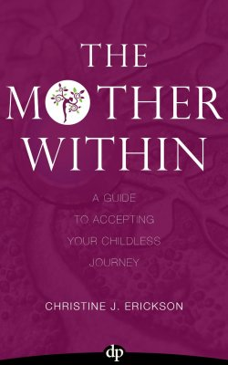 Cover of 'The Mother Within' by Christine Erikson