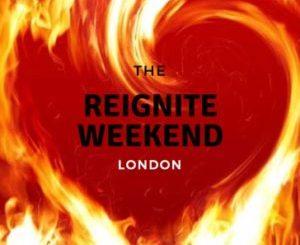 Reignite Weekend London