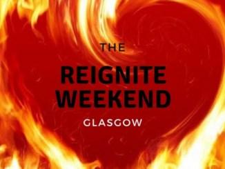 Reignite Weekend Glasgow