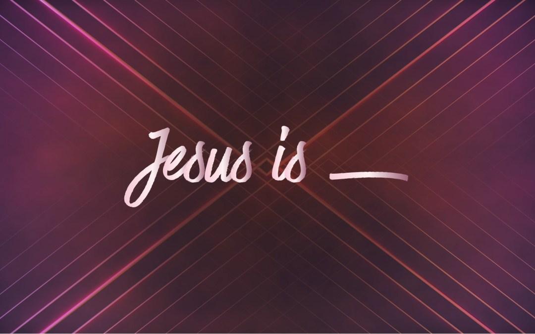 ATOKA | Jesus Is _ (15) | John 8:30-32